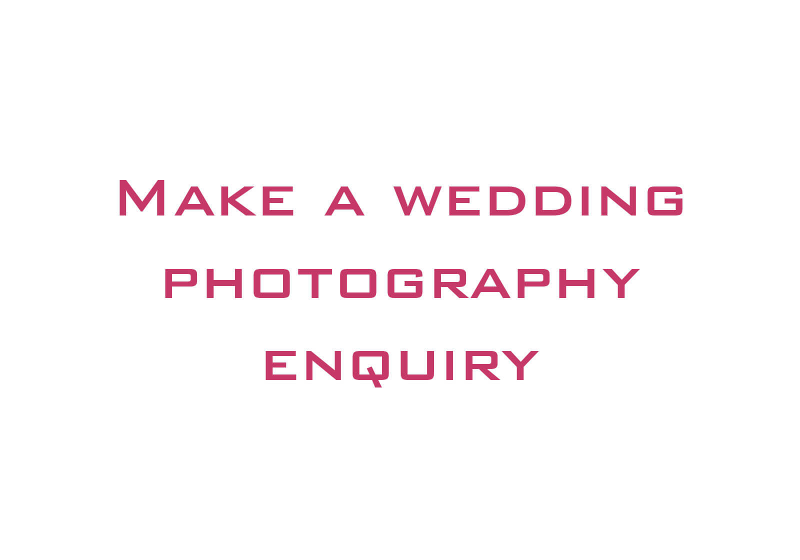 Wedding Photography Enquiries